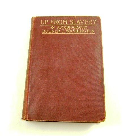 Up From Slavery An Autobiography Booker T. Washington 1906 HB