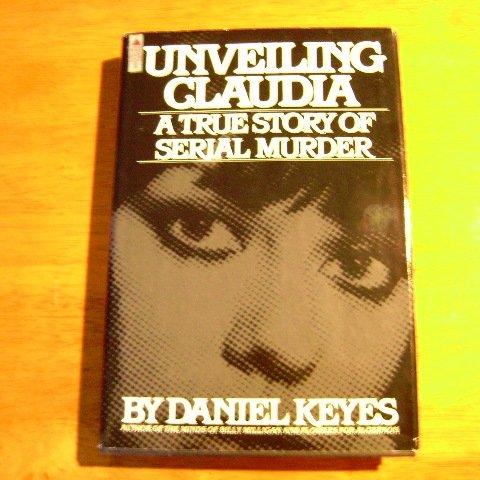 Unveiling Claudia by Daniel Keyes HB