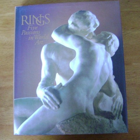 Rings Five Passions in World Art by J. Carter Brown