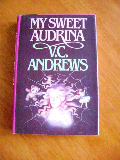My Sweet Audrina by V.C. Andrews HB Book Club Edition