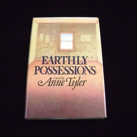 Earthly Possessions a novel by Anne Tyler