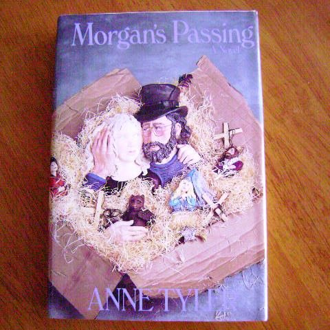 Morgan's Passing a novel by Anne Tyler HB