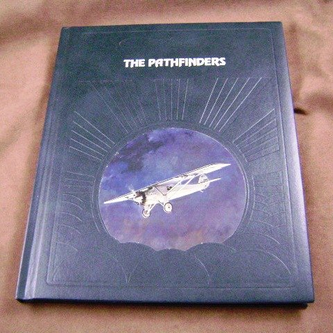 The Pathfinders by David Nevin The Epic of Flight