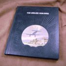 The Airline Builders by Oliver E. Allen The Epic of Flight