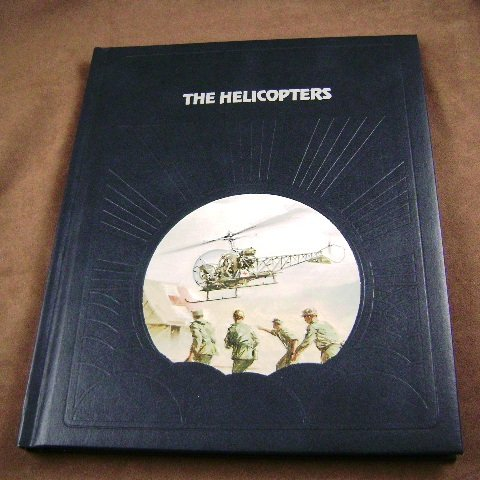 The Helicopters by Warren R. Young The Epic of Flight