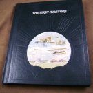 The First Aviators by Curtis Prendergast The Epic of Flight