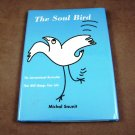 The Soul Bird by Michal Snunit HB