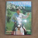 Remembering Reagan by Peter Hannaford and Charles D. Hobbs