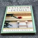 Exterior Details by Jocasta Innes HB