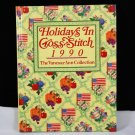 Holidays In Cross Stitch 1990 The Vanessa Ann Collection HB