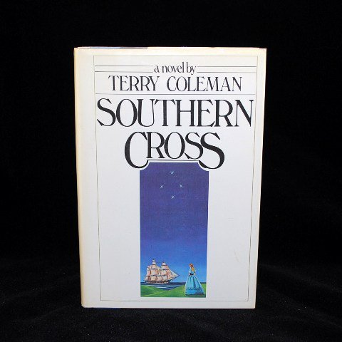 Southern Cross by Terry Coleman HB