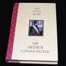 His Last Bow by Sir Arthur Conan Doyle BOMC 1994 Edition