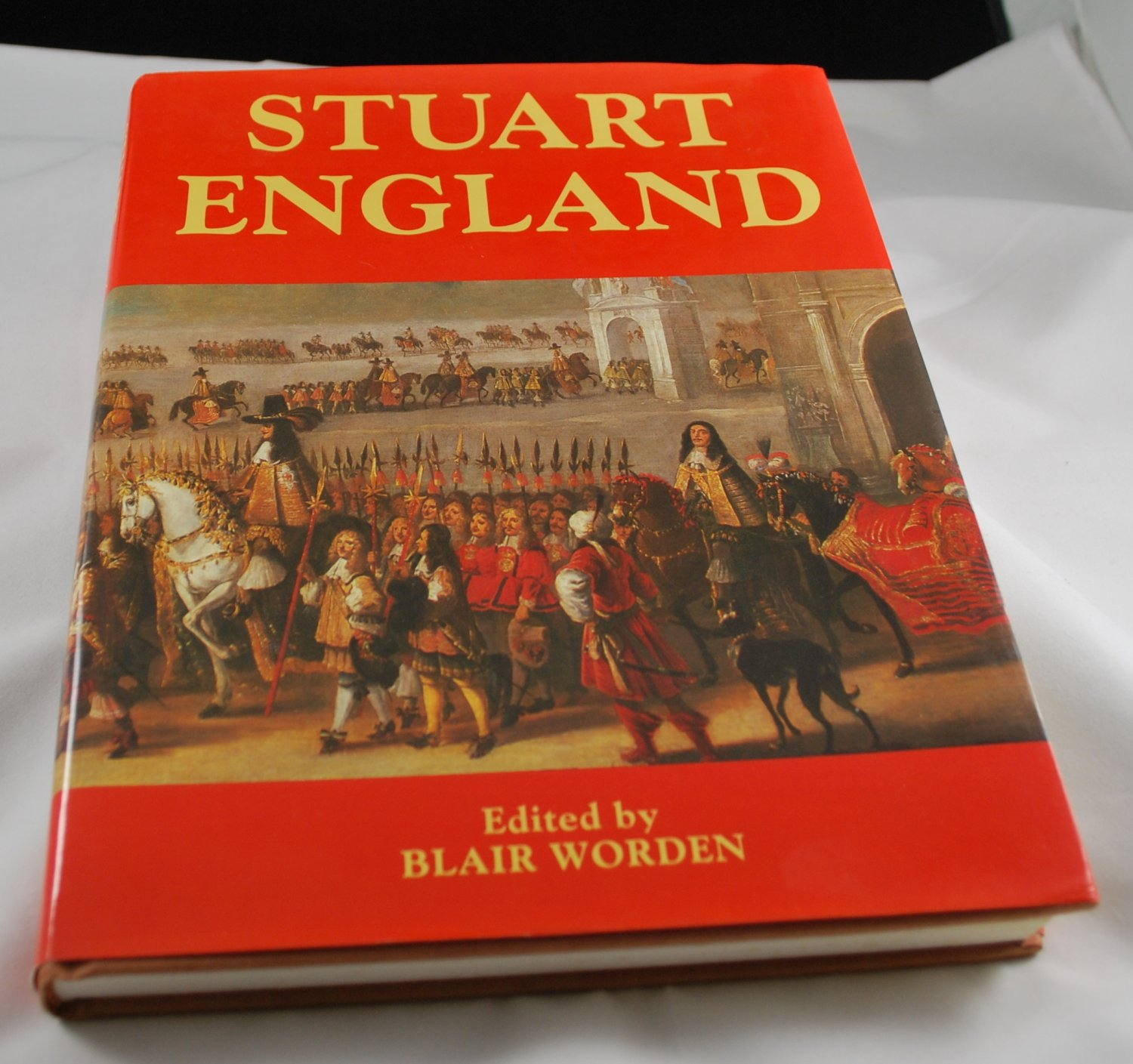 Stuart England HB History Book Edited by Blair Worden