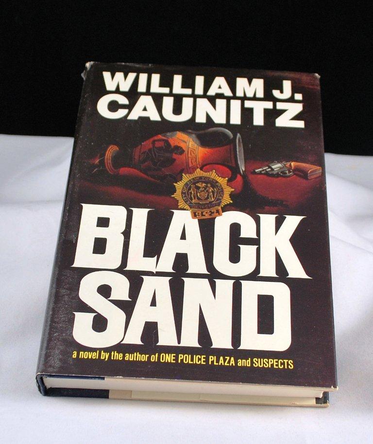 Black Sand by William J. Caunitz HB with DJ