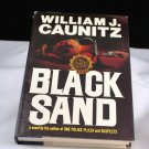 Black Sand by William J. Caunitz HB with DJ
