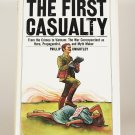 The First Casualty by Phillip Knightley HB 1975 First Edition