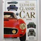 The Ultimate Classic Car Book by Quentin Willson