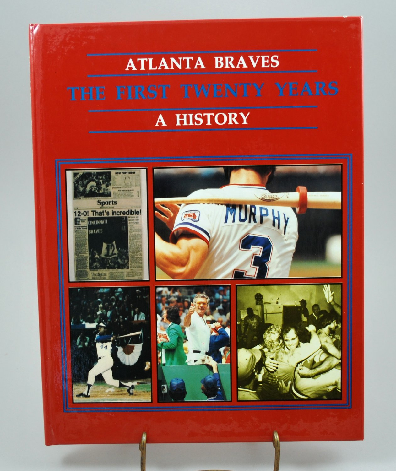 Atlanta Braves The First Twenty Years A History by W. Fuller Jr HB 1966-1985