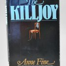 The Killjoy by Anne Fine HB
