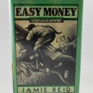 Easy Money by Jamie Reid A Steeplechase Adventure