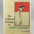The Collected Drawings Of Aubrey Beardsley w/ Symons  Introduction HB