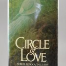Circle of Love by Syrell Rogovin Leahy HB w/ Dust Jacket