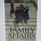 Family Affairs A Saga of Love Power and Betrayal by Catherine Gaskin