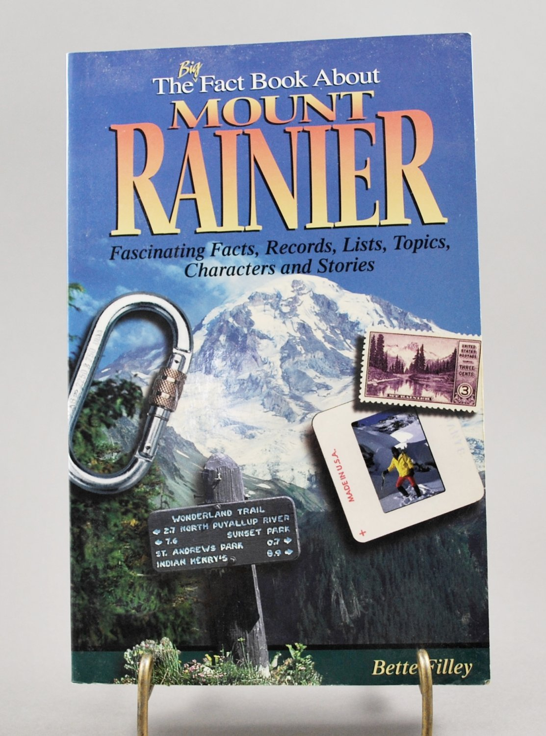 The Big Fact Book About Mount Rainier by Bette Filley Paperback