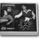 THE SUSPENSE COLLECTION - Volume 9 - OLD TIME RADIO - 12 AUDIO CD - 24 SHOWS