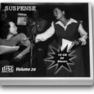 THE SUSPENSE COLLECTION  - Volume 26 OLD TIME RADIO - 12 AUDIO CD - 24 SHOWS