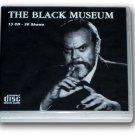 THE BLACK MUSEUM Vol 2-OLD TIME RADIO-13 AUDIO CD - 26 Shows Playtime: 10:36:14