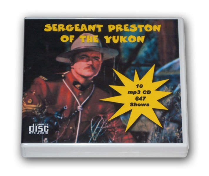 CHALLENGE OF THE YUKON - SERGEANT PRESTON - OLD TIME RADIO - 10 CD - 647 mp3