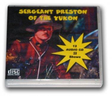 SERGEANT PRESTON OF THE YUKON Volume 1- OLD TIME RADIO - 12 AUDIO CD - 59 Shows