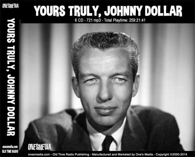 YOURS TRULY, JOHNNY DOLLAR  OLD TIME RADIO - 6 CD - 721 mp3