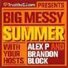 Alex P And Brandon Block - Big Messy Summer CD