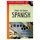 Fast and Easy Spanish (Fast & Easy (Living Language Audiobook Cassette
