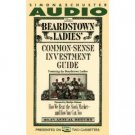 Beardstown Ladies Common-Sense Investment Guide: [Abridged] [Audio Cassette]