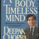 Deepak Chopra MD Ageless Body Timeless Mind Audiobook Cassette