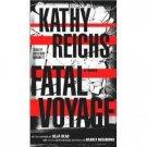 Kathy Reichs Fatal Voyage Audiobook Cassette