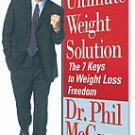 Dr. Phil McGraw The Utlimate Weight Solution Audiobook Cassette