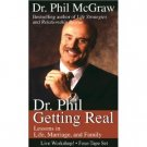Dr. Phil McGraw Getting Real Audiobook Cassette