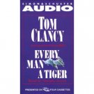 Tom Clancy Every Man a Tiger Audiobook Cassette