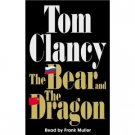 Tom Clancy The Bear and The Dragon Audiobook Cassette
