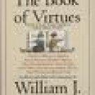 William J. Bennett The Book of Virtues Audiobook Cassette