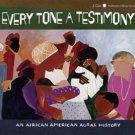 Every Tone A Testimony An African American Aural History Audiobook CD