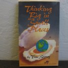 Tim Story Thinking Big in Small Places Audiobook Cassette