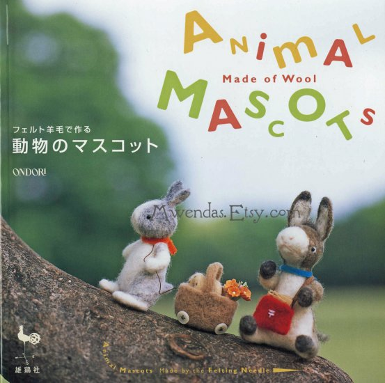 Animal Mascots made of Wool Japanese Craft Book