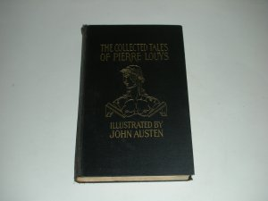 1930 The Collected Tales of Pierre Louys - Illustrated by John Austen