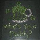 St. Patricks Day Who's Your Paddy Crystal Rhinestone Shirt