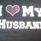 I Love(Heart) My Husband Crystal Rhinestone Shirt